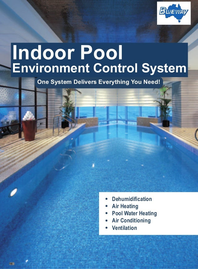 Indoor swimming pool environmental control system blueway for Swimming pool heating system design
