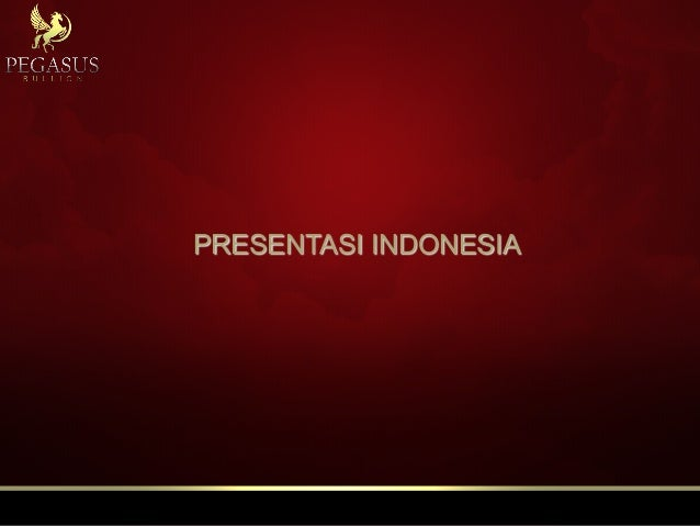 PRESENTASI INDONESIA
