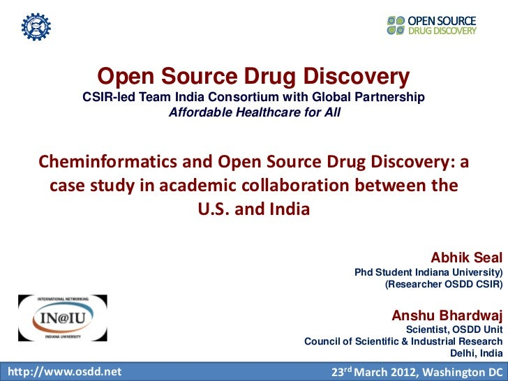 Open Source Drug Discovery            CSIR-led Team India Consortium with Global Partnership                         Affor...