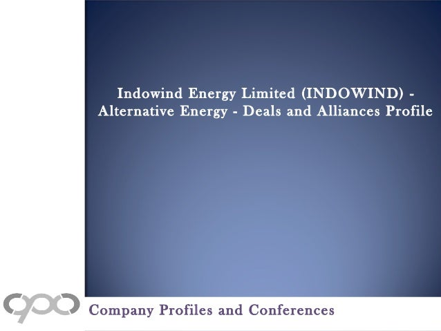 Indowind Energy Limited Indowind Alternative Energy