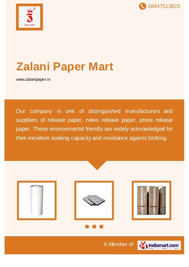 08447513923 A Member of Zalani Paper Mart www.zalanipaper.in Our company is one of distinguished manufacturers and supplie...