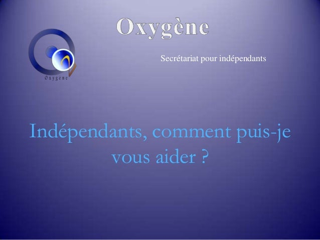 Indépendants, comment puis-je vous aider ? Secrétariat pour indépendants