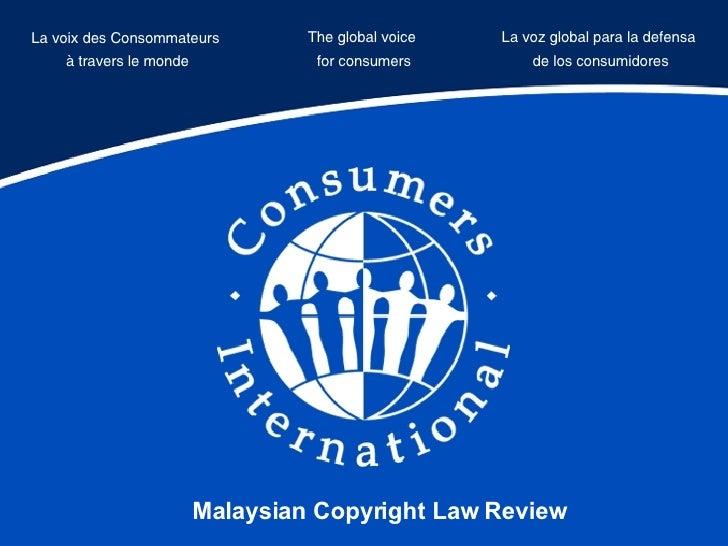 La voix des Consommateurs  à travers le monde The global voice  for consumers La voz global para la defensa  de los consum...