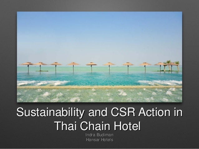Sustainability and CSR Action in Thai Chain Hotel Indra Budiman Hansar Hotels