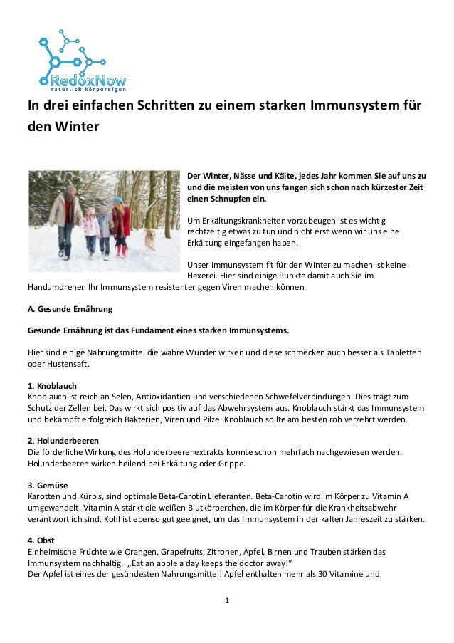 1 In drei einfachen Schritten zu einem starken Immunsystem für den Winter Der Winter, Nässe und Kälte, jedes Jahr kommen S...
