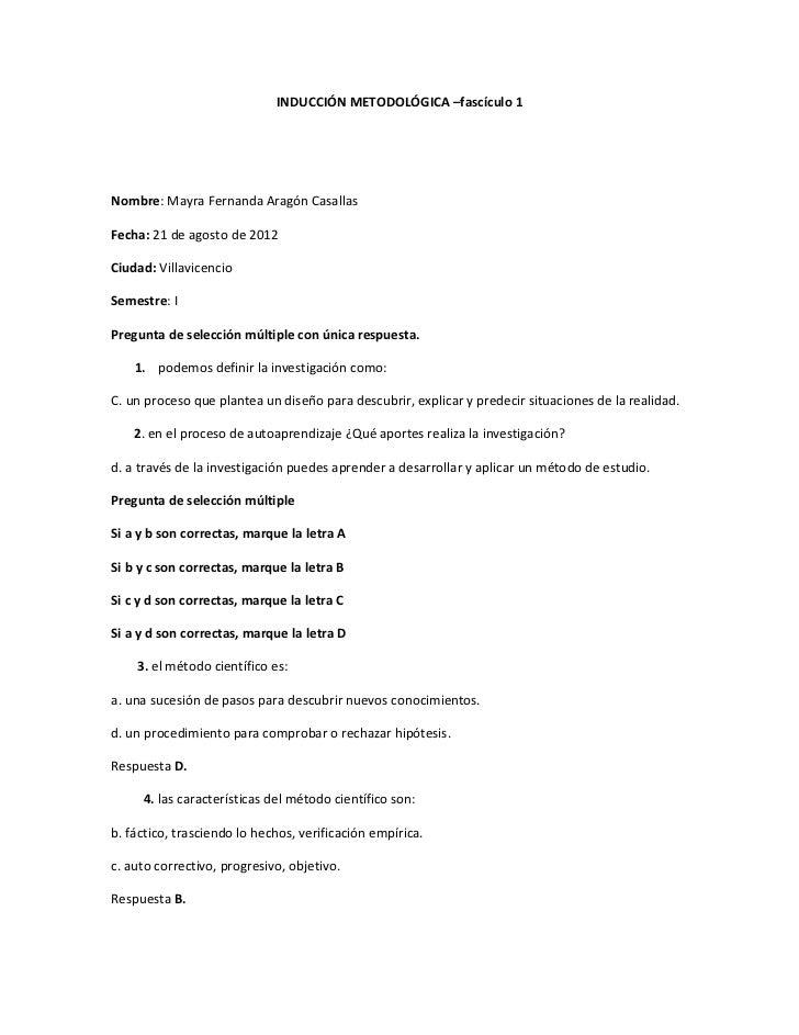 INDUCCIÓN METODOLÓGICA –fascículo 1Nombre: Mayra Fernanda Aragón CasallasFecha: 21 de agosto de 2012Ciudad: VillavicencioS...