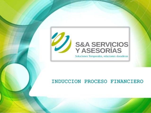 INDUCCION PROCESO FINANCIERO