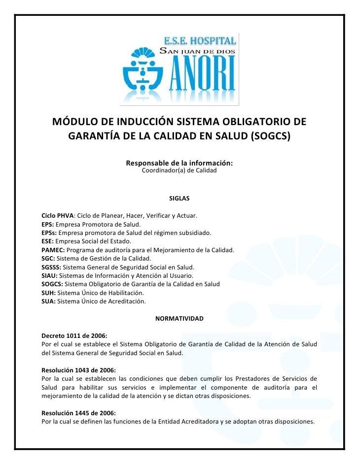 MÓDULO DE INDUCCIÓN SISTEMA OBLIGATORIO DE     GARANTÍA DE LA CALIDAD EN SALUD (SOGCS)                             Respons...
