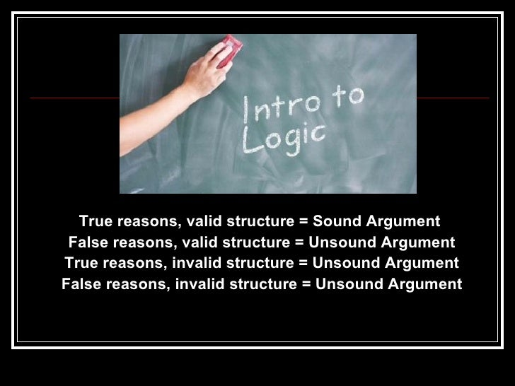 present an example of an unsound valid deductive argument and a sound valid deductive argument from  Phil 213: deductive logic since a sound argument is valid some unsound arguments are valid they are unsound because they do not have all true premises.