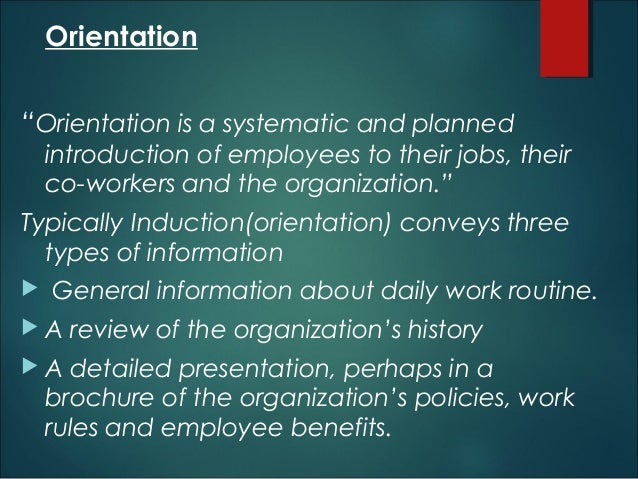 hrm orientation Employment policies (hr-100) hr-108 orientation summary all new regular  administrative, service & support employees are to attend a formal orientation.