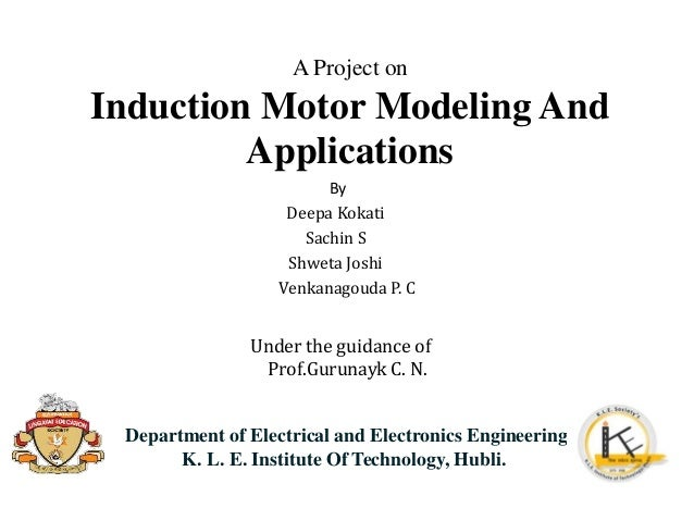 Induction motor modelling and applications