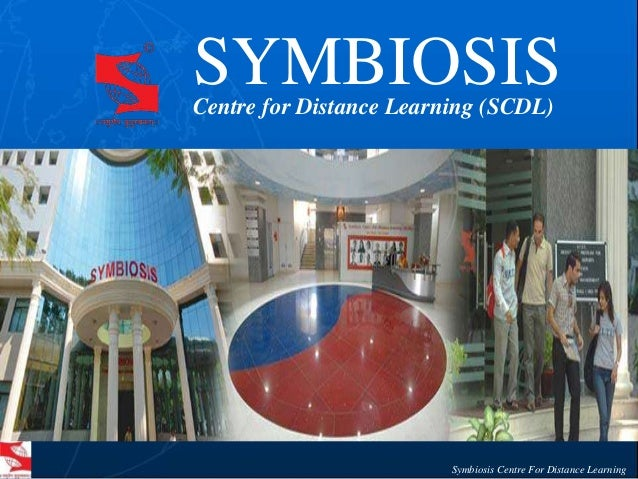 symbiosis centre for distance learning Symbiosis distance learning pune university (scdl) was established 1st amongst the first distance learning institutes for student's education experience by careers 360 rating in 2012 symbiosis centre for distance learning has been ranked 2nd amongst the leading institutes, by dna indus learning survey 2012.