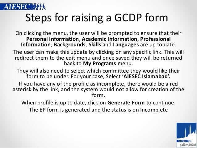 Steps for raising a GCDP form On clicking the menu, the user will be prompted to ensure that their Personal Information, A...
