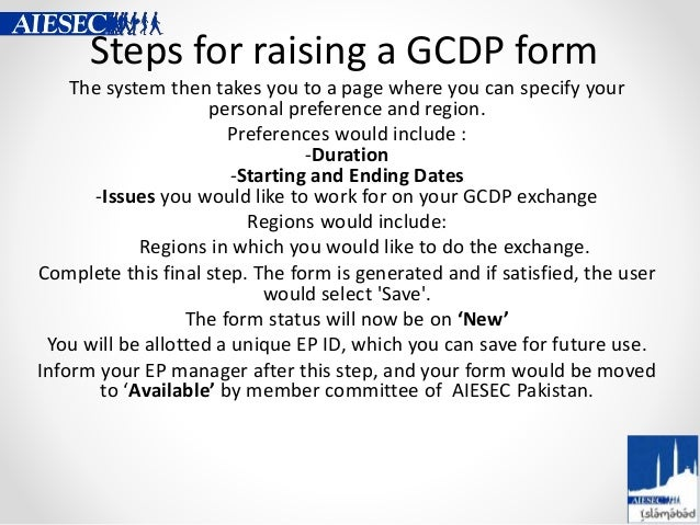 Steps for raising a GCDP form The system then takes you to a page where you can specify your personal preference and regio...