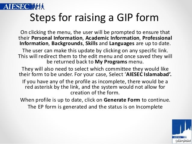 Steps for raising a GIP form On clicking the menu, the user will be prompted to ensure that their Personal Information, Ac...