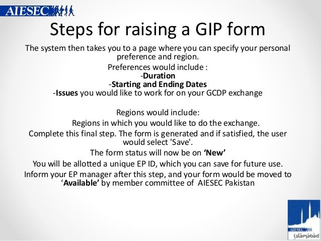 Steps for raising a GIP form The system then takes you to a page where you can specify your personal preference and region...