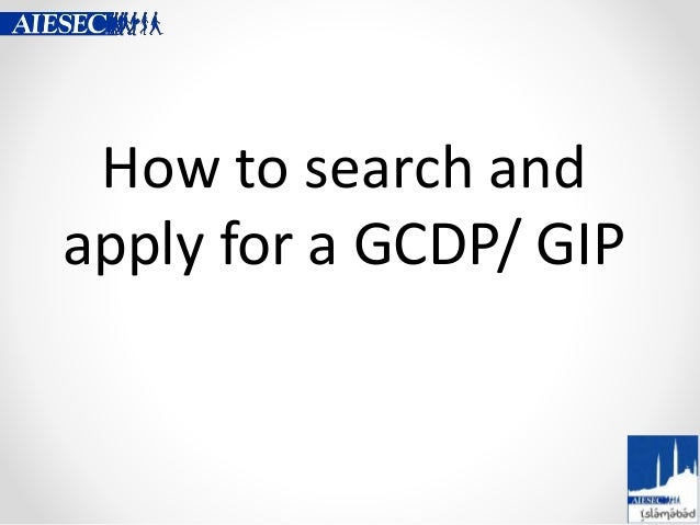 How to search and apply for a GCDP/ GIP