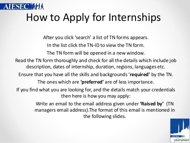 How to Apply for Internships After you click 'search' a list of TN forms appears. In the list click the TN-ID to view the ...