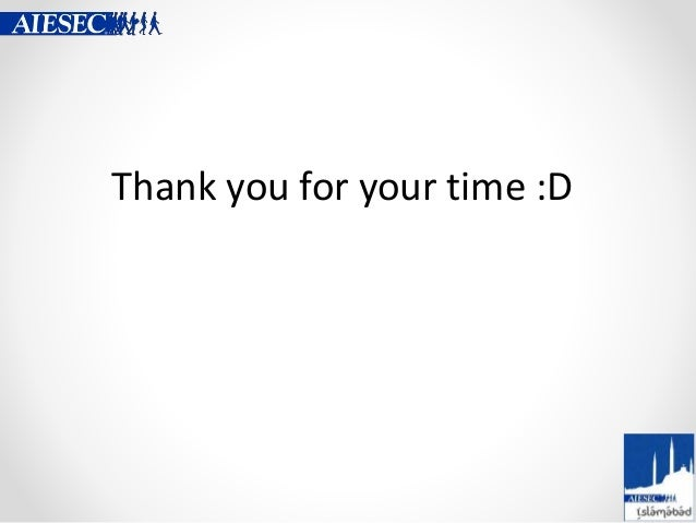 Thank you for your time :D