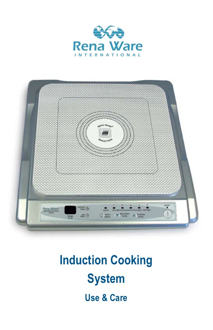 Induction Cooking     System    Use & Care