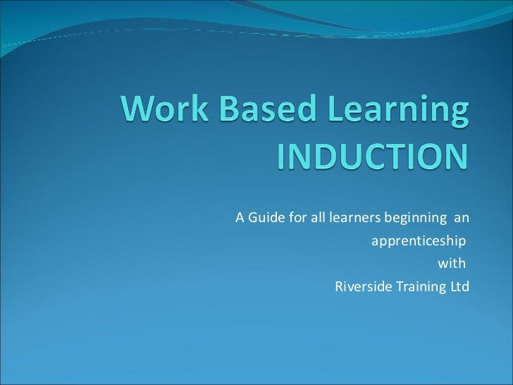 A Guide for all learners beginning  an apprenticeship  with  Riverside Training Ltd