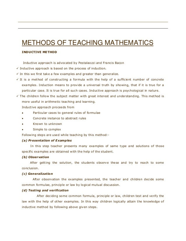 riday, May 20, 2011    METHODS OF TEACHING MATHEMATICS INDUCTIVE METHOD Fri  Inductive approach is advocated by Pestala...