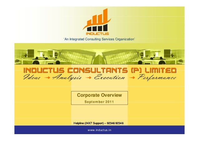'An Integrated Consulting Services Organization''An Integrated Consulting Services Organization' Corporate Overview Septem...