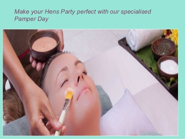Make Your Hens Party Perfect With Our Specialised Pamper Day 5