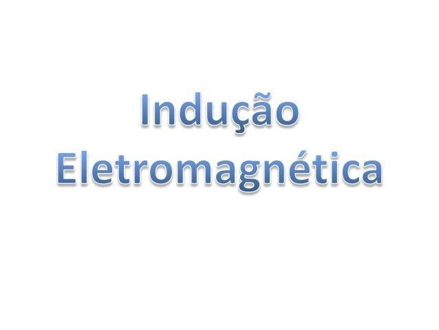 Fluxo do Campo Magnético (𝜙)