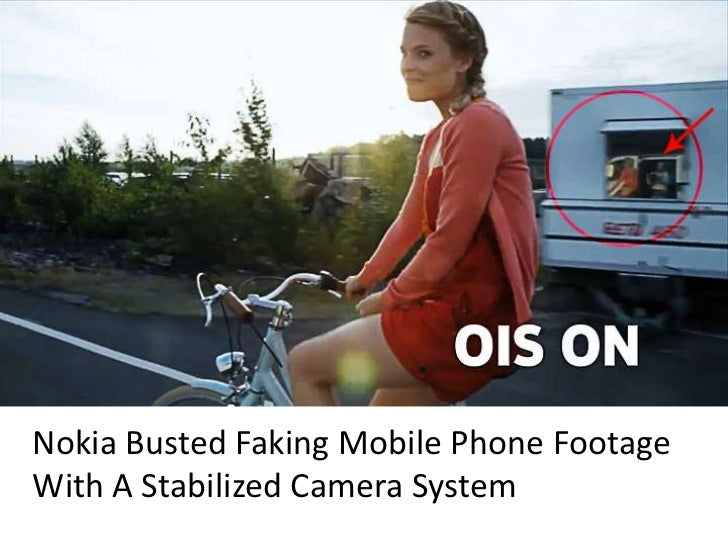 Nokia Busted Faking Mobile Phone FootageWith A Stabilized Camera System