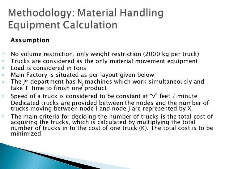 <ul><li>Assumption </li></ul><ul><li>No volume restriction, only weight restriction (2000 kg per truck) </li></ul><ul><li>...