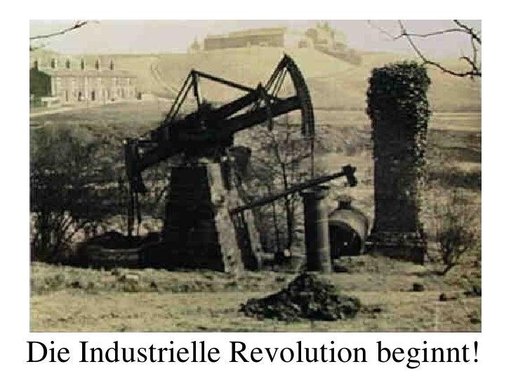 Die Industrielle Revolution beginnt!