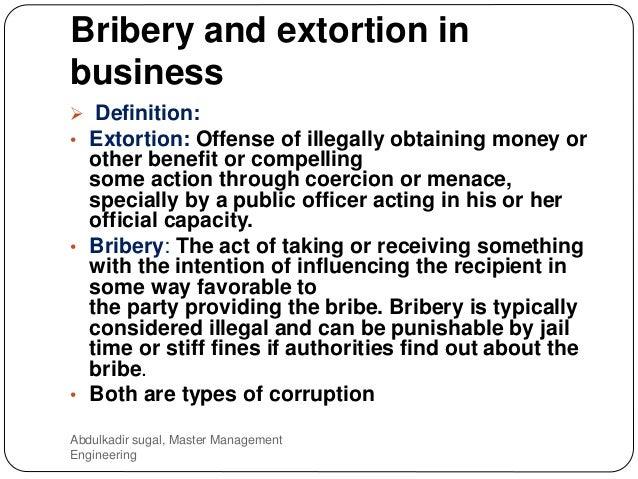 Abdulkadir Sugal, Master Management Engineering; 9. Bribery And Extortion  ...
