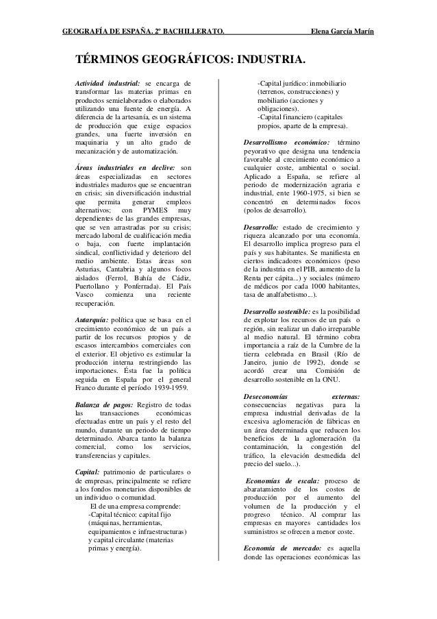 GEOGRAFÍA DE ESPAÑA. 2º BACHILLERATO.  Elena García Marín  TÉRMINOS GEOGRÁFICOS: INDUSTRIA. Actividad industrial: se encar...