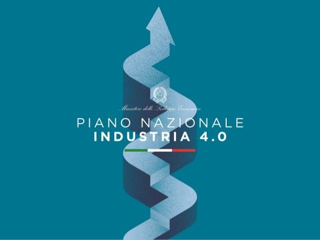2 Industria 4.0 nel mondo La risposta italiana Piano nazionale Industria 4.0 Agenda