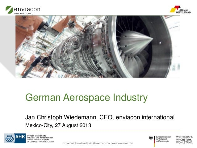 enviacon international | info@enviacon.com | www.enviacon.com German Aerospace Industry Jan Christoph Wiedemann, CEO, envi...
