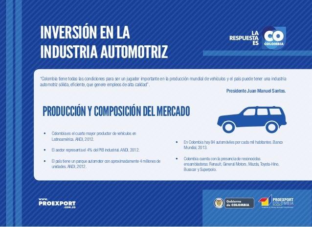 """INVERSIÓN EN LA INDUSTRIA AUTOMOTRIZ """"Colombia tiene todas las condiciones para ser un jugador importante en la producción..."""