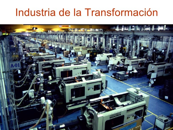 Industria de la Transformación