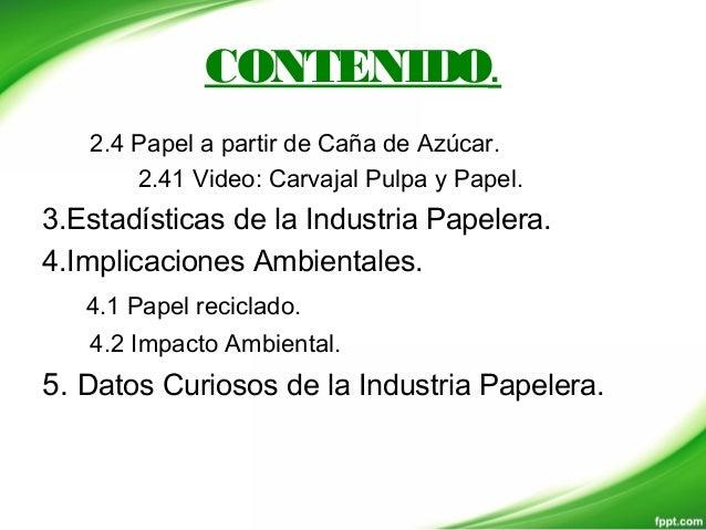 INDUSTRIA DEL PAPEL Slide 3