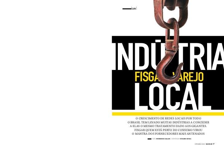 capaindu tria     fisga Varejo  local      o crescimento de redes locais por todo o Brasil tem levado muitas indústrias a ...