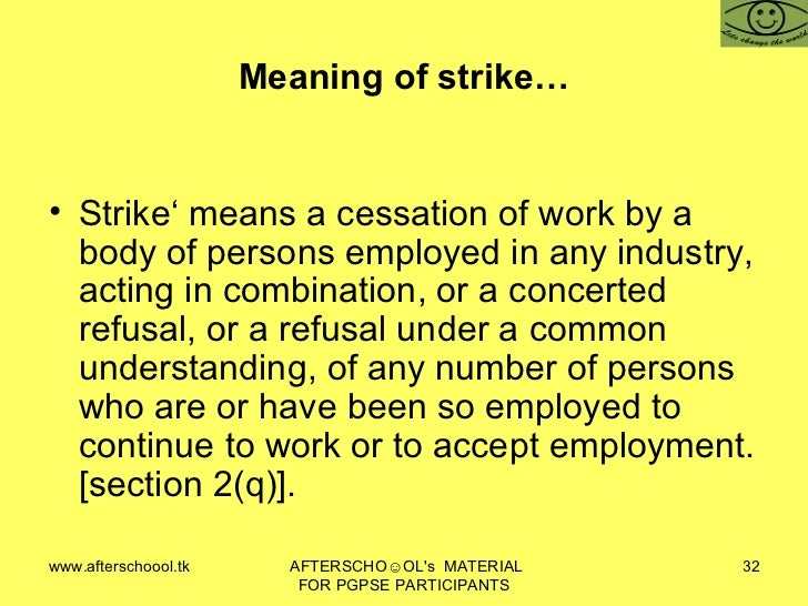 Industrial disputes act 1947 meaning of strike platinumwayz