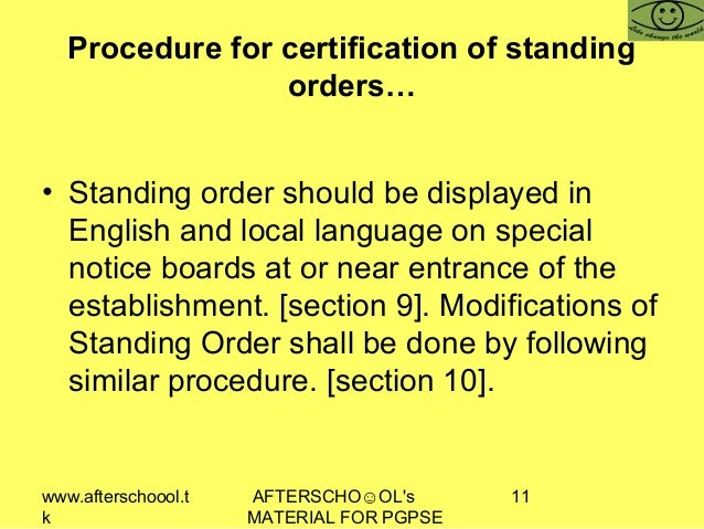 www.afterschoool.t k AFTERSCHO☺OL's MATERIAL FOR PGPSE 11 Procedure for certification of standing orders… • Standing order...