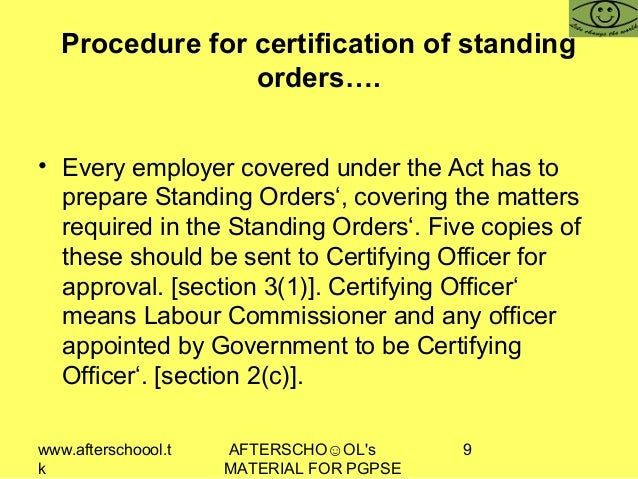 www.afterschoool.t k AFTERSCHO☺OL's MATERIAL FOR PGPSE 9 Procedure for certification of standing orders…. • Every employer...