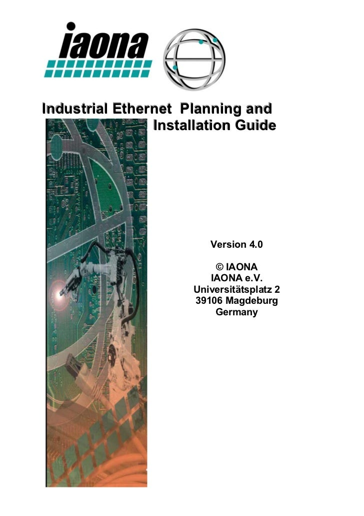 Industrial Ethernet Planning and                Installation Guide                        Version 4.0                     ...