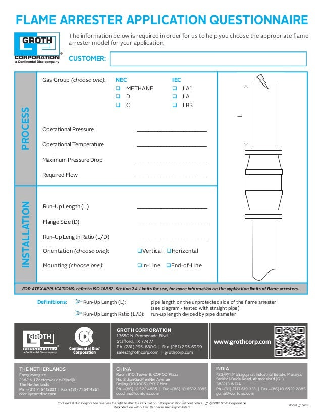 FLAME ARRESTER APPLICATION QUESTIONNAIRE Definitions: 	 Run-Up Length (L): 		 pipe length on the unprotected side of the f...