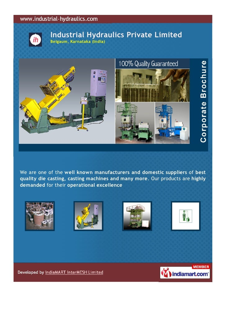Industrial Hydraulics Private Limited            Belgaum, Karnataka (India)We are one of the well known manufacturers and ...