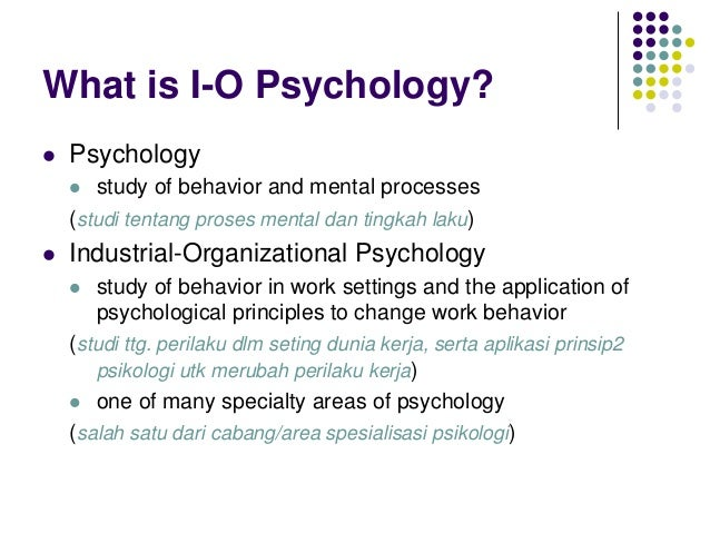 applying organizational psychology 3 essay example Industrial and organizational psychology is represented by the society about the unique ethical dilemmas faced in applying psychology in work for example.