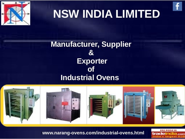 NSW INDIA LIMITED Manufacturer, Supplier & Exporter of Industrial Ovens /www.narang-ovens.com/industrial-ovens.html