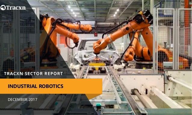 DECEMBER 2017 INDUSTRIAL ROBOTICS