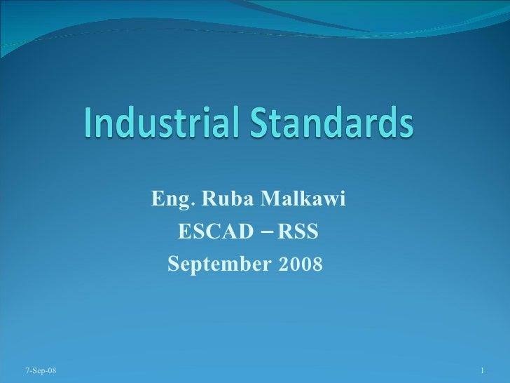 Eng. Ruba Malkawi ESCAD – RSS September 2008